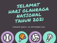 SELAMAT HARI OLAHRAGA NASIONAL TAHUN 2021